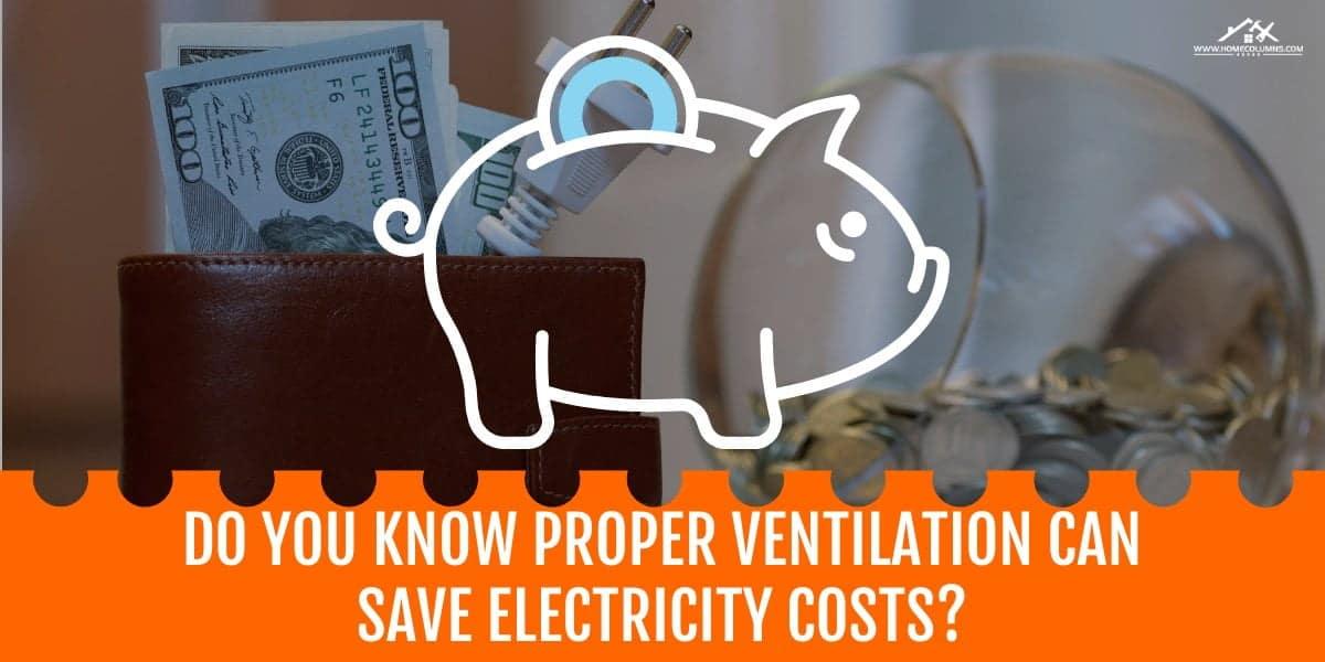 attic ventilation saves electricity bills