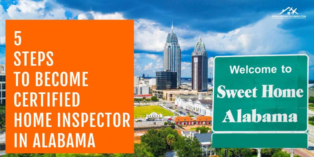 how to become a home inspector in alabama