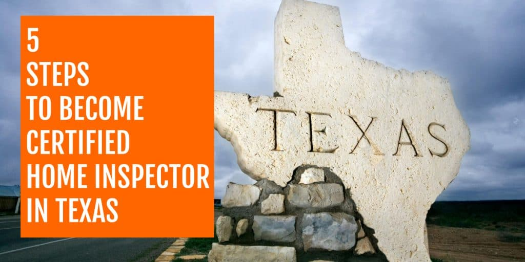 step by step guide on becoming a certified home inspector in texas
